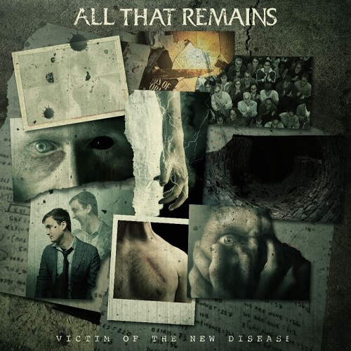 ALL THAT REMAINS 『Victim Of The New Disease』