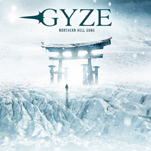 GYZE 『NORTHERN HELL SONG』