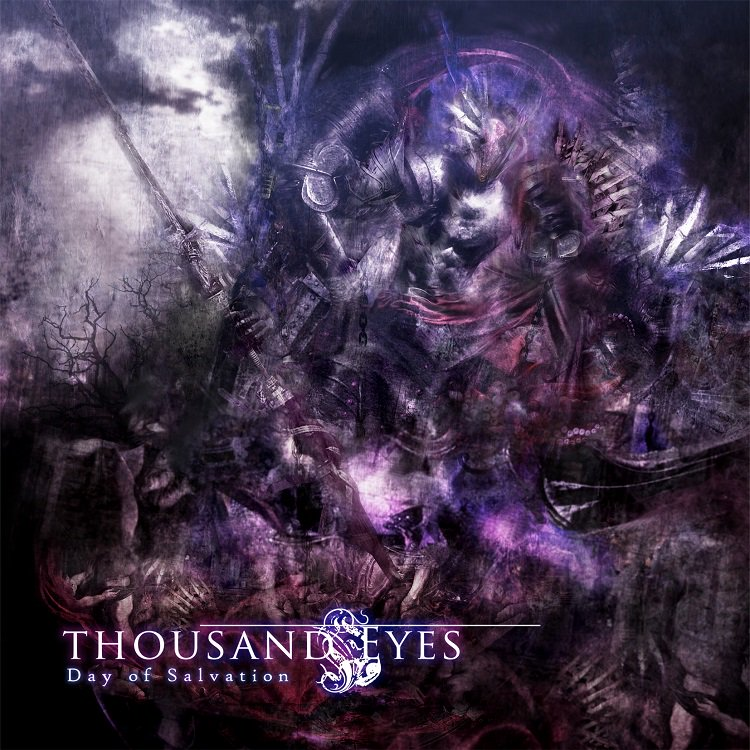 THOUSAND EYES 『DAY OF SALVATION』