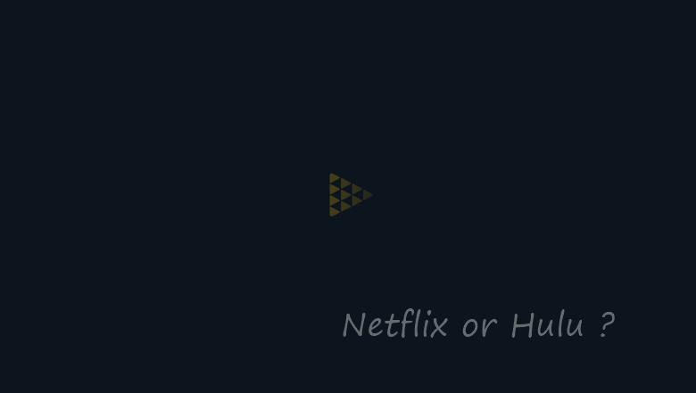 Netflix Hulu 比較