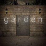 脱出ゲーム garden