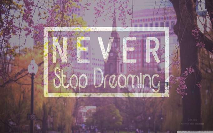 never_stop_dreaming-wallpaper-1280x800