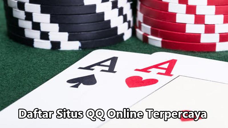 Daftar Situs QQ Online Terpercaya