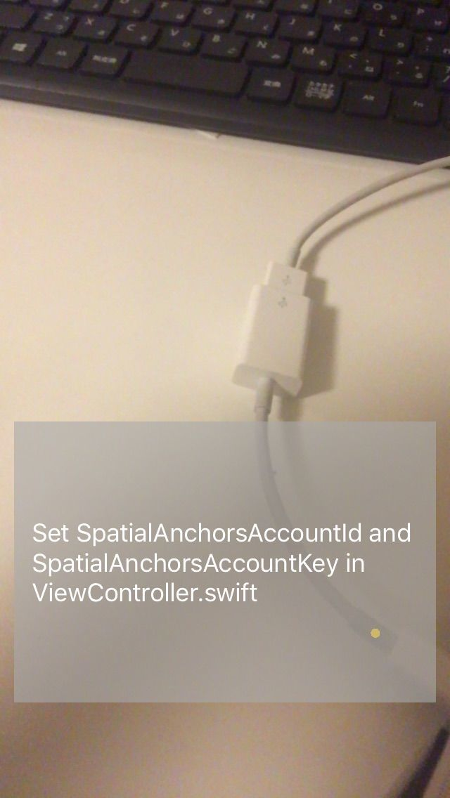 Set Error message of SpatialAnchorsAccountId and SpatialAnchorsAccountKey in ViewController.swift in Azure Spatial Anchor iOS application