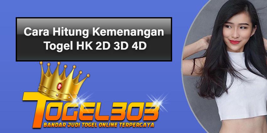 Cara Hitung Kemenangan Togel HK 2D 3D 4D