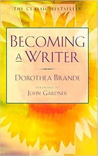 """ドロシア・ブランデ著""""Becoming a Writer"""""""