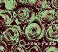 [music][jacket]LANTERN PARADE『ランタンパレードの激情』