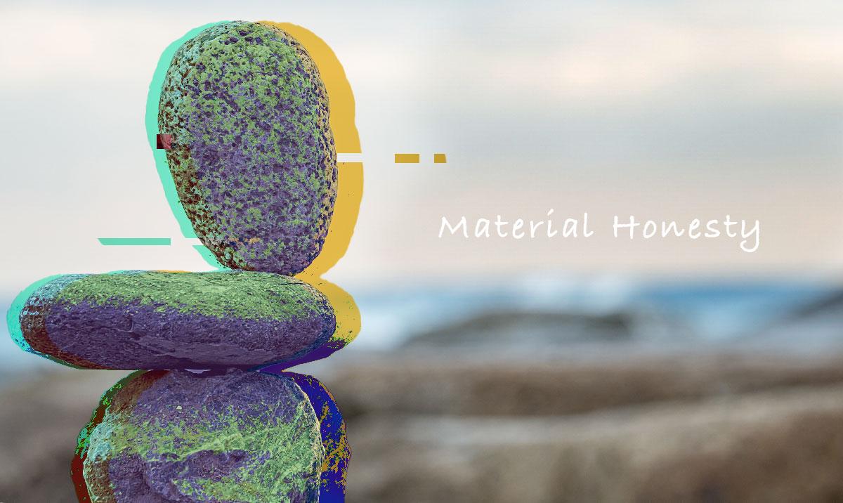 MaterialHonesty