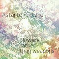 Flowers rather than Weapons