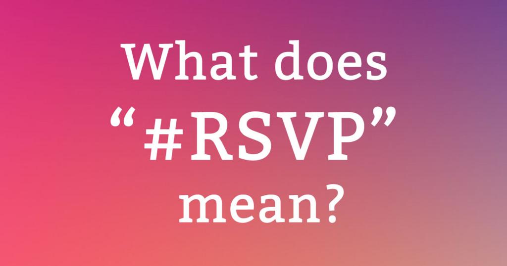 #RSVPってどういう意味?どう使う?