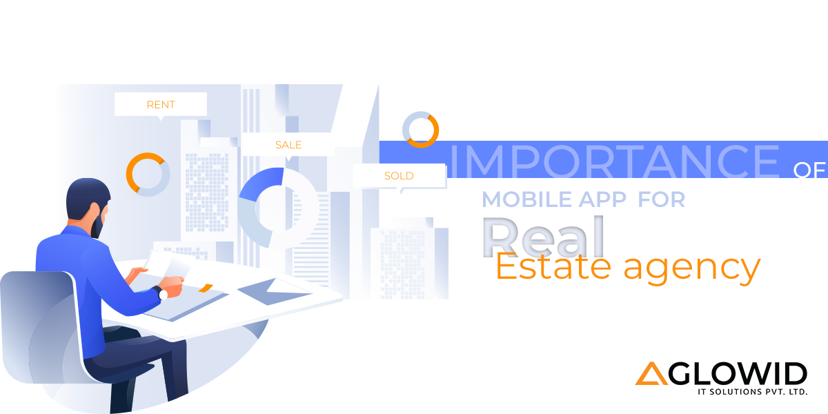 Why Mobile App Is A Must-Have For Real Estate Agency
