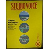 STUDIO VOICE (スタジオ・ボイス) 1998年 06月号 (Vol270)