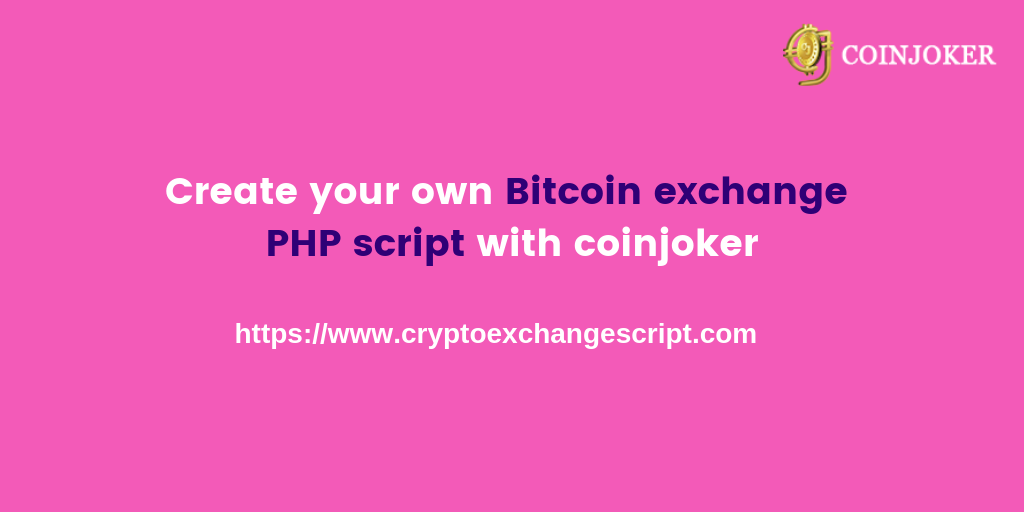Buy Bitcoin Exchange script PHP for your bitcoin exchange business