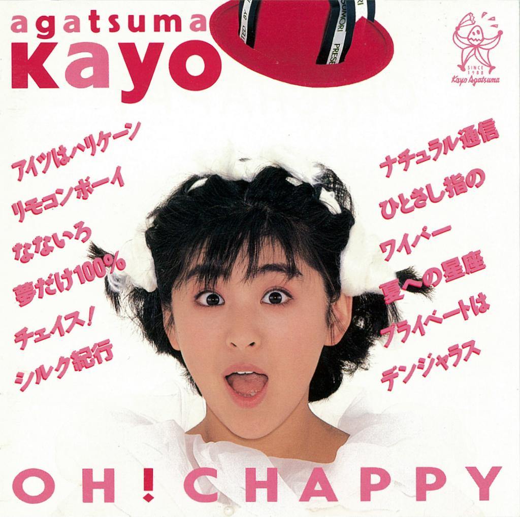 我妻佳代 OH! CHAPPY kayo agatsuma