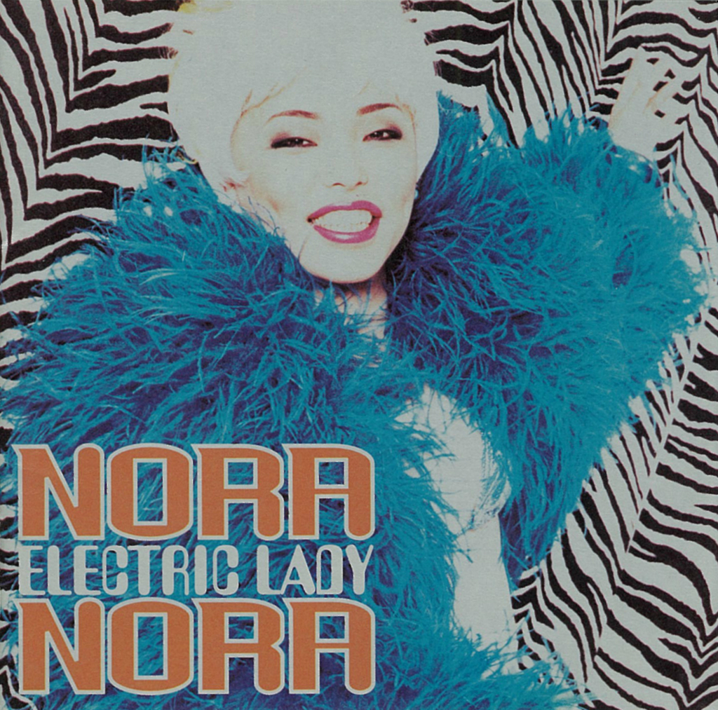 NORA NORA Electric Lady ノラ