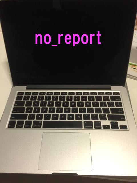 自分のPCにno_reportの文字