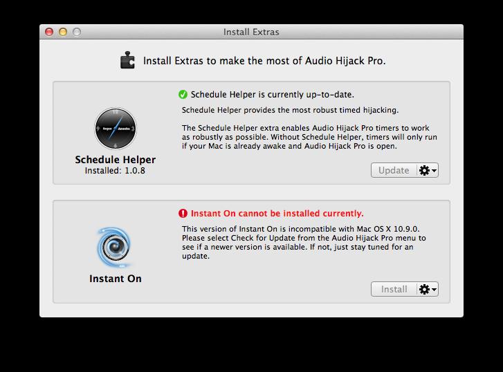 Mac MavericksでInstant Onがエラー [Audio Hijack Pro]→[install Extras…]