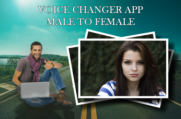Voice Changer App Male to Female - Audio/Video Editor - Voice