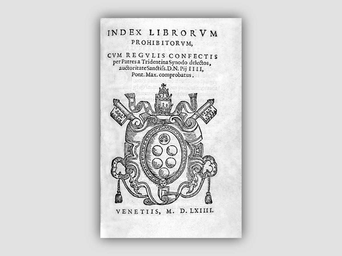 当時のカトリック教会に危害を及ぼすとされた書物の一覧である禁書目録