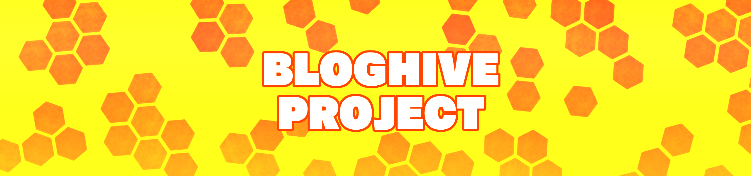 BLOGHIVE PROJECT
