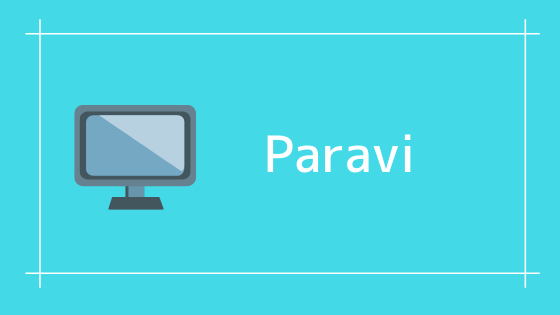 Paravi TBS、TV東京、WOWOWのドラマ・番組が観れる。