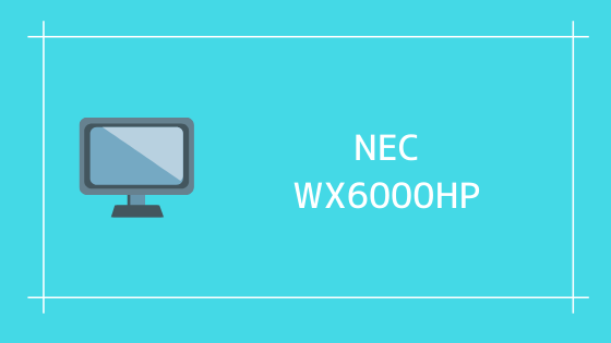 NEC WX6000HP