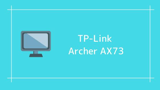 TP-LINK Archer AX73