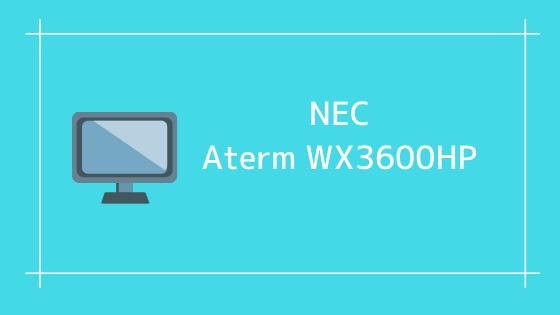 NEC Aterm WX3600HP
