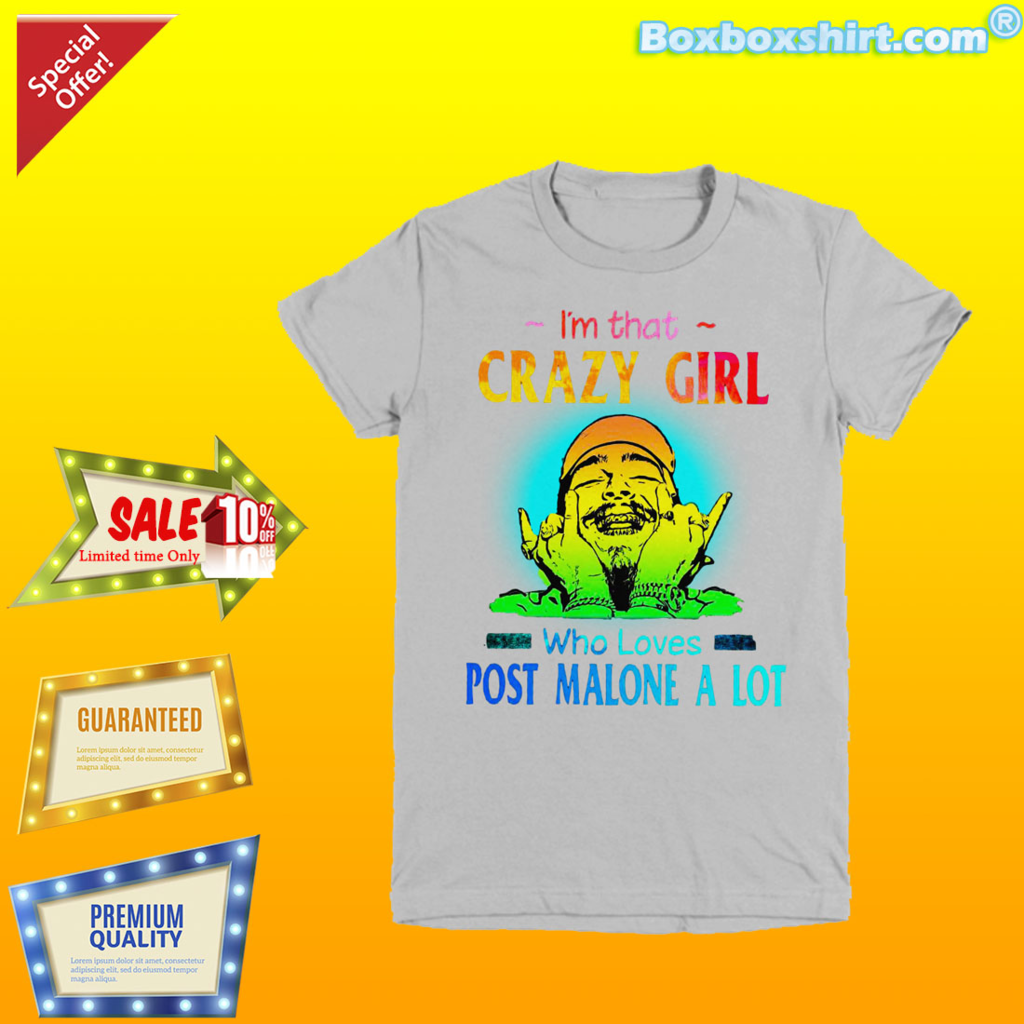5bf40f227 ... crazy girl who loves Post Malone a lot shirt.  f:id:boxboxshirt:20181117122610p:plain