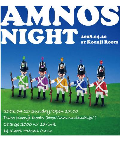 amnos☆night2008.04.20