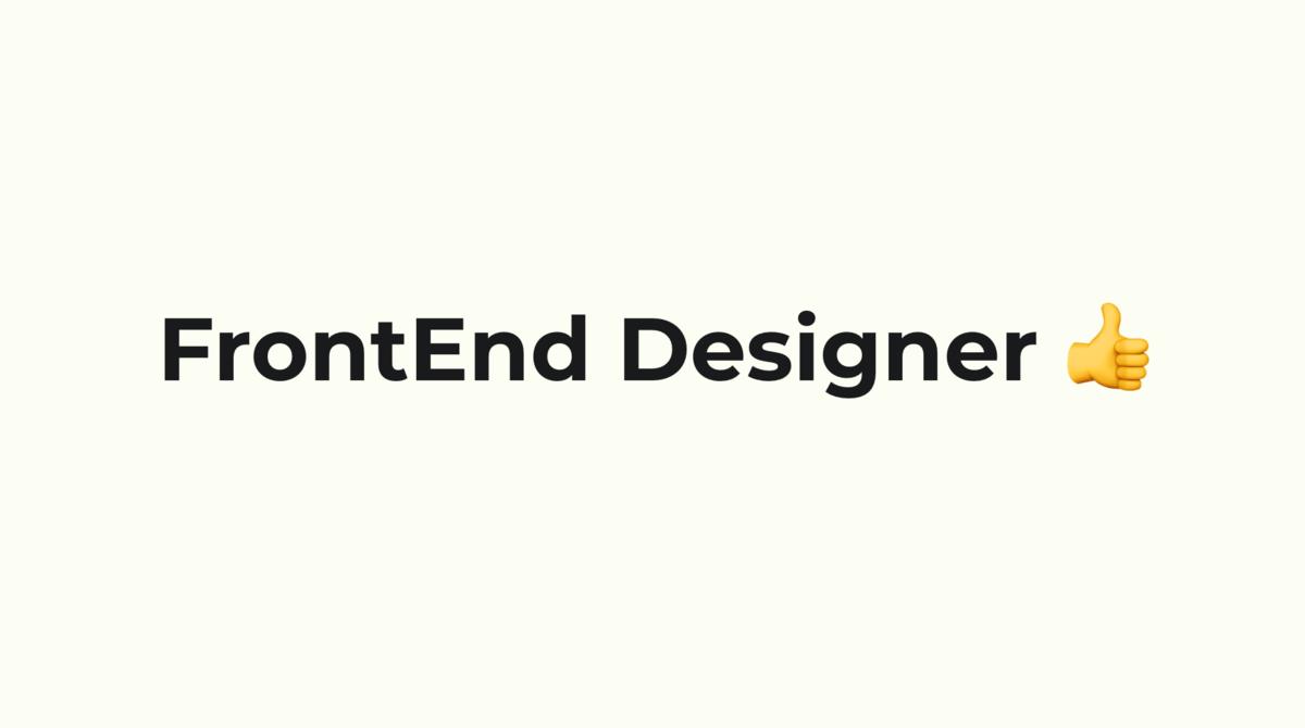 FrontEnd Designer 👍