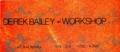 1978年5月3日(PM4) DEREK BAILEY WORKSHOP / 町田KALAVINKA -(チケット)