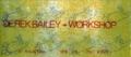 1978年5月3日(PM7) DEREK BAILEY WORKSHOP / 町田KALAVINKA -(チケット)