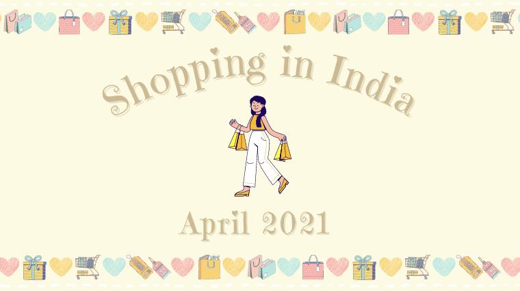 アイキャッチ画像(【インド生活】2021年4月お買い物記録♪ ムンバイはロックダウンで小売店が閉鎖しているのでオンラインストアでポチっと注文♪)