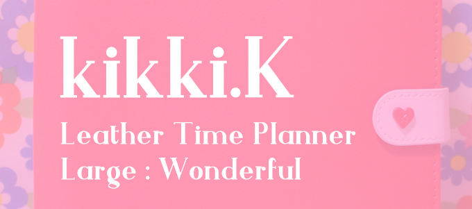 kikki.K 2019 Leather Time Plannner : Wonderful