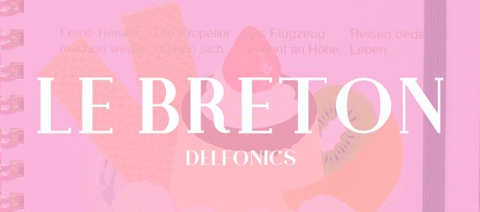 Le Breton ( ル ブルトン ) [ DELFONICS(デルフォニックス) ]