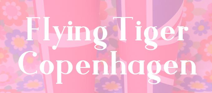 フライングタイガー*2021年6月のお買い物 [ Flying Tiger ]