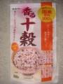 [食]香る十穀(キッコーマン)(2009/12/04)