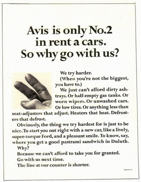 Avis is only No.2 in rent a cars. So why go with us?