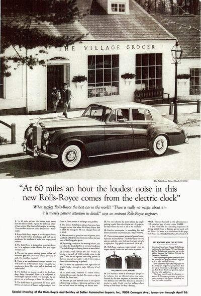 """""""At 60 miles an hour the loudest noise in this new Rolls-Royce comes from the electric clock"""""""