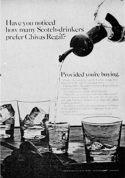 Have you noticed how many Scotch-drinkers prefer Chivas Regal? (The New Yorker, Jun 27, 1964)