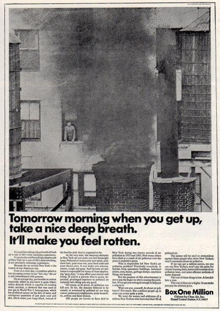 Tomorrow mornihg when you get up, take a nice deep breath. It'll makeyou feel rotten.