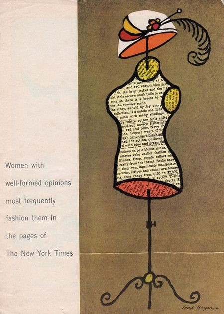 Women with well-formed opinions most frequently fashion in the pages of The New York Times.
