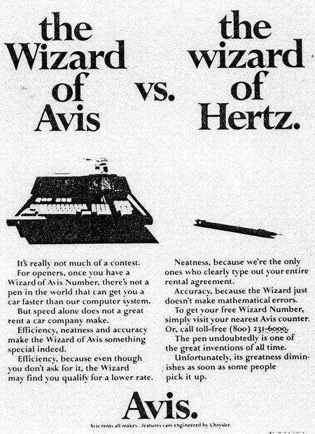 the Wizard of Avis vs. the wizard of Hertz.