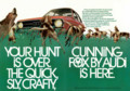 [Audi][FOX][Helmut Krone][Mike Mangano][ad]YOUR HUNT IS OVER. THE QUICK, SLY, CRAFTY, CUNNING FOX BY AUDI IS HERE.