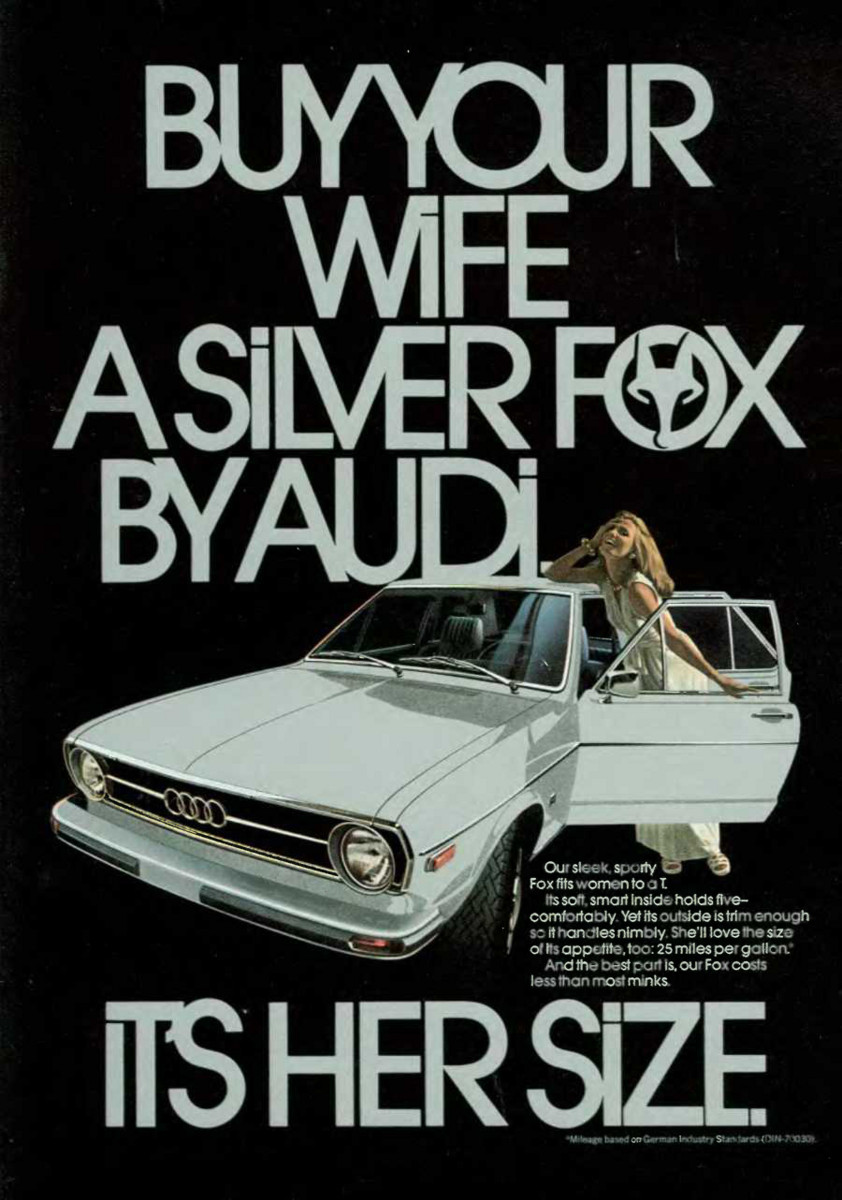 BUY YOUR WIFE A SILVER FOX BY AUDI. IT'S HER SIZE.,