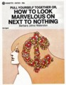 "[John Alcorn][Signet]""PULL YOURSELF TOGETHER OR, HOW TO LOOK MARVELOUS ON NEXT TO NOTHING"" by Barbara Johns Waterston"