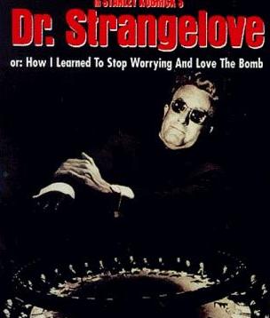 博士の異常な愛情 または私は如何にして心配するのを止めて水爆を愛するようになったか