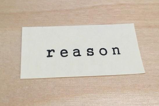 REASON 理由と書かれた紙