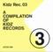 Kidz Rec.03 A Compilation of Kidz Records